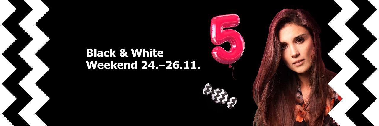 Black & White Weekend 24.-26.11.